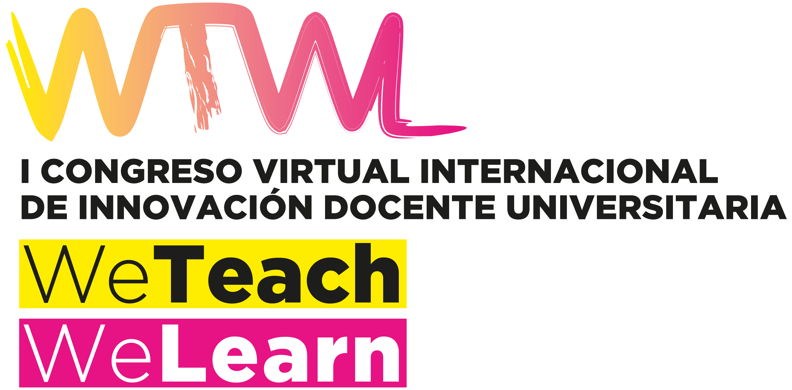 I Congreso Internacional Virtual de Innovación Docente Universitaria. We teach & We learn